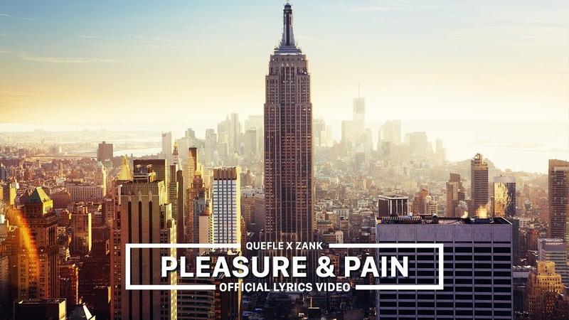 Quefle x Zank - Pleasure Pain (Official Lyrics Video)