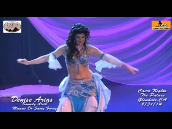Superstar Belly Dancer Denise Arias dancing to Banady Aleik at Cairo Nights show