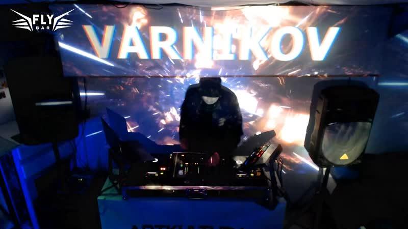 VARNIKOV FLY BAR 20 ОКТЯБРЯ 2018
