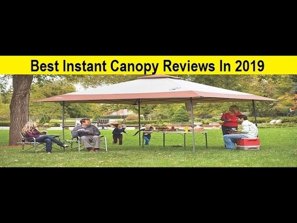 Top 3 Best Instant Canopy Reviews In 2019