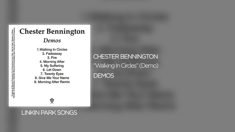Chester Bennington - Walking In Circles (Demo)