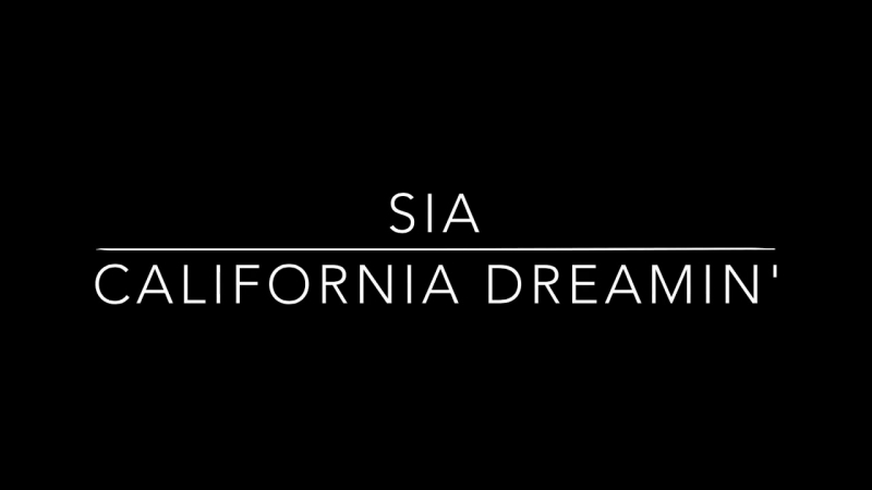 Sia - California Dreamin (Music Video from San Andreas OST)