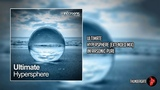 Ultimate - Hypersphere (Extended Mix) Infrasonic Pure