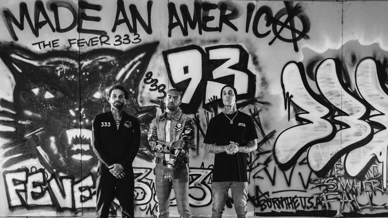 FEVER 333 – Made An America (ft. Travis Barker Vic Mensa)