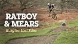 Josh Bryceland &amp Scotty Mears - Burgtec Lost Files