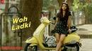 Woh Ladki - Full Video | AndhaDhun | Ayushmann Khurrana | Radhika Apte | Amit Trivedi