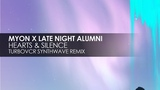 Myon x Late Night Alumni - Hearts &amp Silence (TurboVCR Synthwave Remix) Teaser