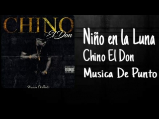 Chino el don - nino en la luna (rap music video)