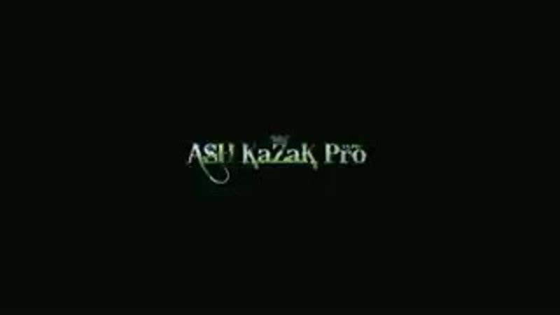 ASH KAZAK PRO Казаксынба 240p mp4