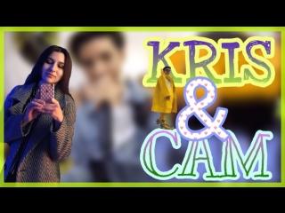 CAM AND KRIS#2