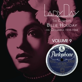 Billie Holiday альбом Lady Day: The Complete Billie Holiday On Columbia - Vol. 9