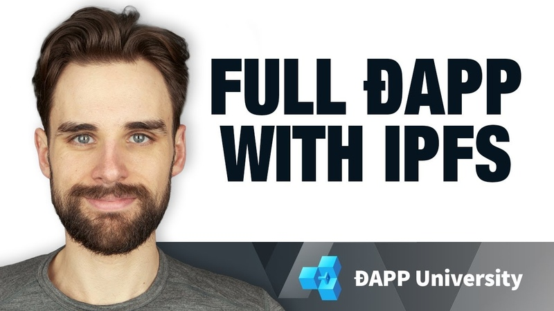 Build a Fully Decentralized Application with IPFS - Ethereum Dapp Programming Tutorial