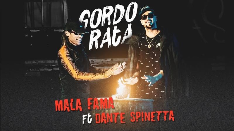Mala Fama Ft Dante Spinetta - Gordo Rata