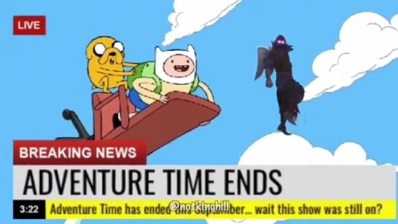 Adventure time never end