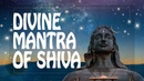 Shiva mantra for Divine Help and Protection ॐ Mantra for protection
