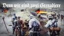 """Soldatenlied """"Denn wir sind zwei Grenadiere Liedtext"""
