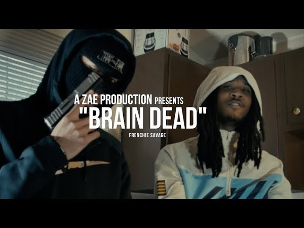 Frenchie Savage - Brain Dead (Official Music Video)