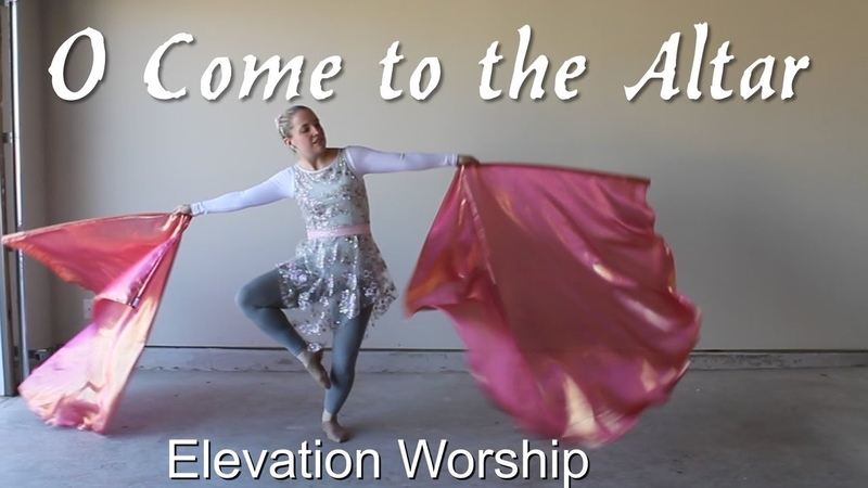 WORSHIP FLAG DANCE - O Come to the Altar by Elevation Worship