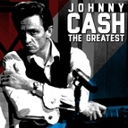 Johnny Cash альбом The Greatest - Johnny Cash