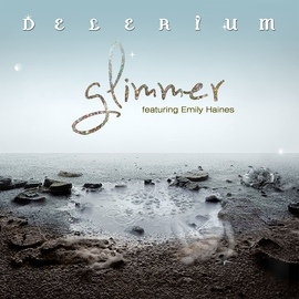 Delerium альбом Glimmer (Remixes) [feat. Emily Haines]