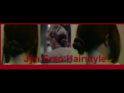 Jyn Erso Hairstyle→Rogue One- A Star Wars Story