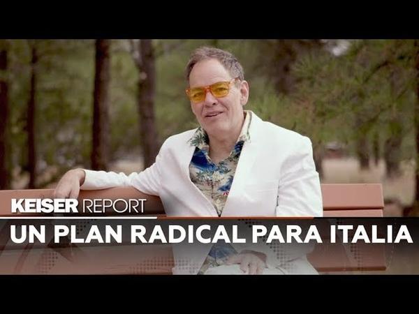 (Vídeo) Keiser Report en Español (E1301) Un plan radical para Italia