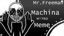 Machina MeMe Mr. Freeman чит. описание