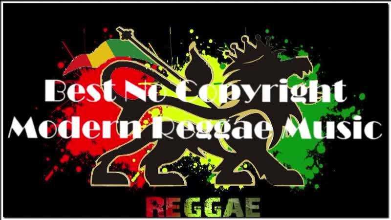Best No Copyright - Modern Reggae Music [Ruff Engine Music]
