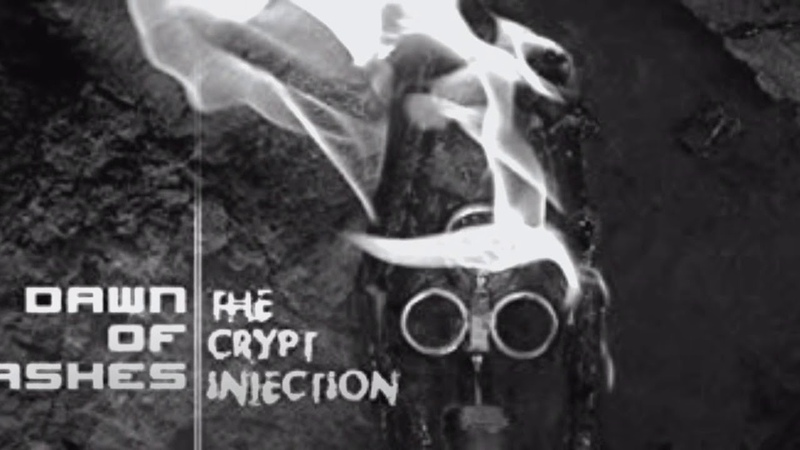 Dawn of Ashes - The Crypt Injection II - coming soon!