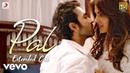 Pal - Full Song   Arijit Singh   Shreya Ghoshal   Rhea Varun Javed - Mohsin