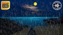 Расслабляющие Звуки Дождя Без Грома в Море Для Глубокого Сна