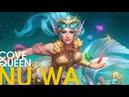 Cove Queen Nu Wa Skin Spotlight