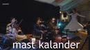 Mast Kalander | Qawwali