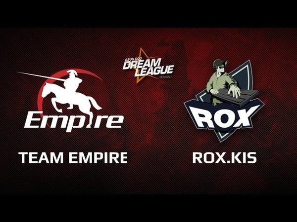 Empire vs RoX.KIS, DreamLeague Day 7 Game 2