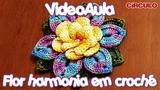 Flor Harmonia em croch