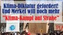 Kriegsrecht-Forderung von Merkels Klima-Kämpfern! Klima-Diktatur früher als gedacht? Vorwand gesucht