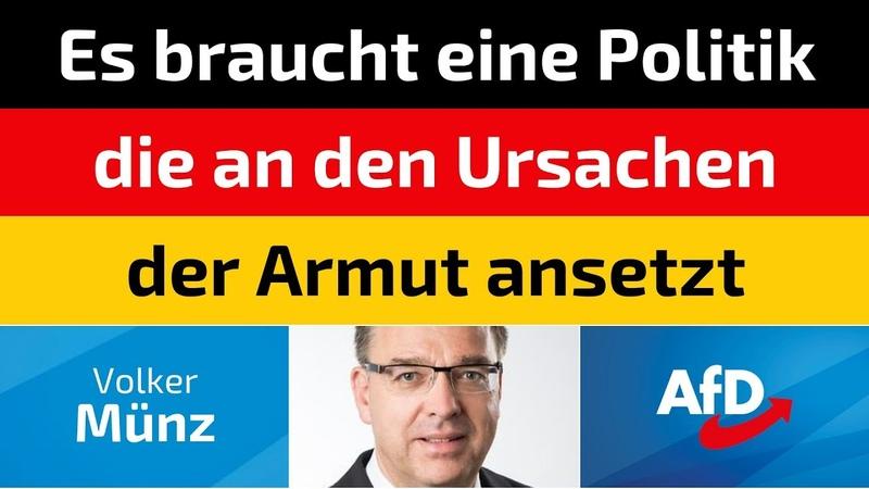Volker Münz (AfD) - Es braucht eine Politik die an den Ursachen der Armut ansetzt