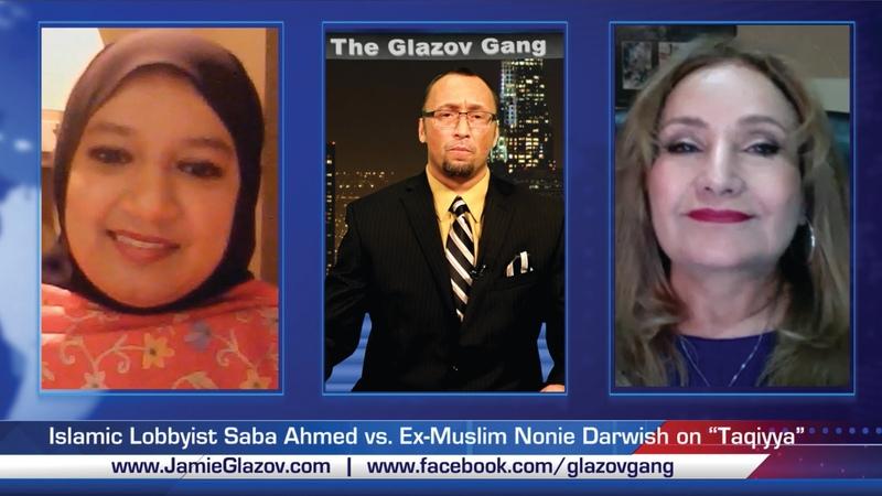 "The Glazov Gang-Islamic Lobbyist Saba Ahmed vs. Ex-Muslim Nonie Darwish on ""Taqiyya""."