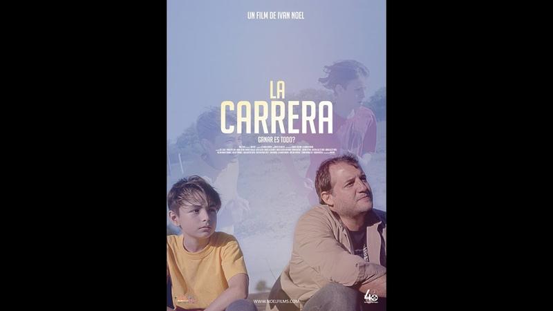 La Carrera (The Race) short by Noel Films for the 48 horas Film Project, Córdoba.