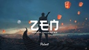 'ZEN 9' Oriental Chillstep Mix 1 Hour of Chill Music チルバイブ