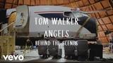 Tom Walker - Angels (Behind the Scenes)