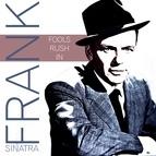 Frank Sinatra альбом Fools Rush In