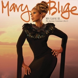 Mary J. Blige альбом My Life II...The Journey Continues (Act 1)