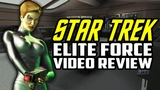 Retro Review - Star Trek Voyager Elite Force PC Game Review