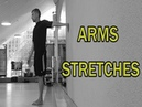 🇬🇧🔵THE COMPLETE STRETCHING VIDEO GUIDE ARMS STRETCHES BICEPS AND TRICEPS