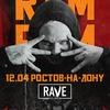 Грязный Рамирес (RAM) | Ростов На Дону | 12/04