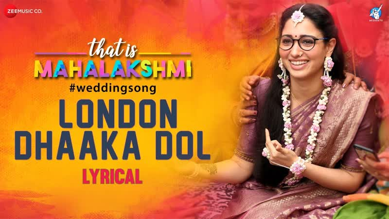 London Dhaaka Dol - Lyrical ¦ That is Mahalakshmi ¦ Tamannaah ¦ Amit Trivedi ¦ Geetha Madhuri