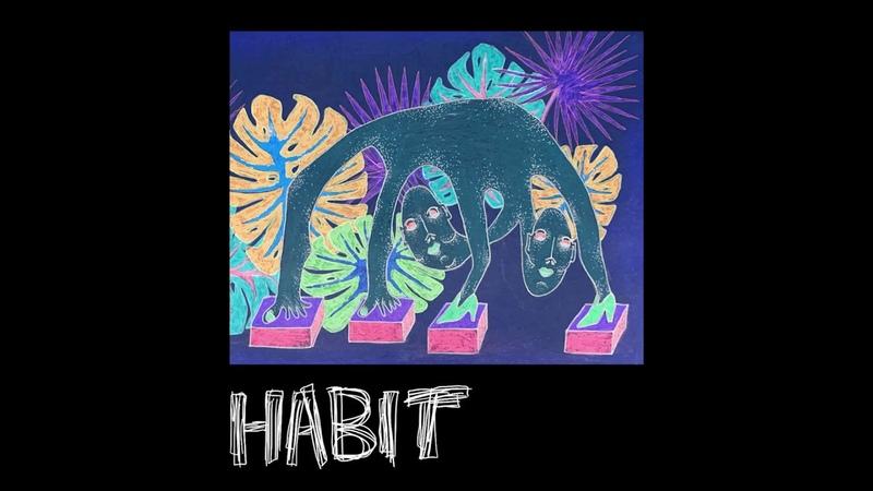 Still Woozy - Habit