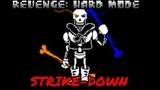 REVENGE Hard Mode (Act 2) - STRIKE-DOWN