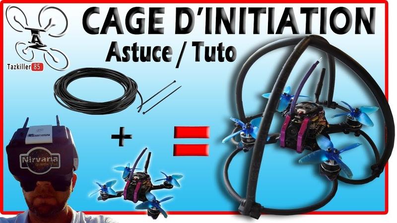 Drone racer Astuce initiation, Cage de Protection ! Prêt pour le LUDYLAB